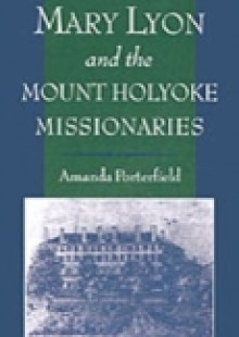 Обложка книги  - Mary Lyon and the Mount Holyoke Missionaries