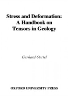 Обложка книги  - Stress and Deformation: A Handbook on Tensors in Geology