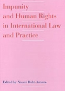 Обложка книги  - Impunity and Human Rights in International Law and Practice