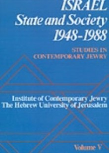 Обложка книги  - Studies in Contemporary Jewry: Volume V: Israel: State and Society, 1948-1988