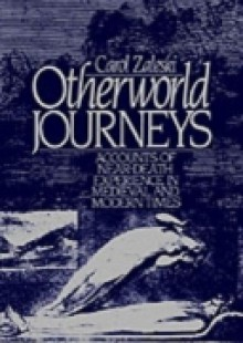 Обложка книги  - Otherworld Journeys: Accounts of Near-Death Experience in Medieval and Modern Times