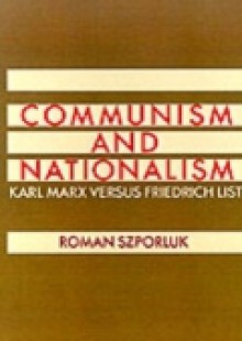 Обложка книги  - Communism and Nationalism: Karl Marx Versus Friedrich List