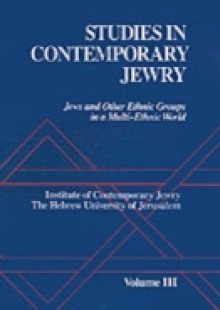 Обложка книги  - Studies in Contemporary Jewry: Volume III: Jews and Other Ethnic Groups in a Multi-ethnic World