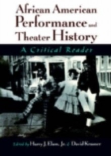 Обложка книги  - African American Performance and Theater History: A Critical Reader