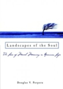 Обложка книги  - Landscapes of the Soul: The Loss of Moral Meaning in American Life