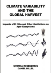 Обложка книги  - Climate Variability and the Global Harvest: Impacts of El Nino and Other Oscillations on Agro-Ecosystems