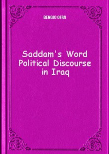 Обложка книги  - Saddam's Word Political Discourse in Iraq
