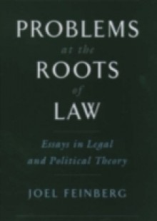 Обложка книги  - Problems at the Roots of Law: Essays in Legal and Political Theory