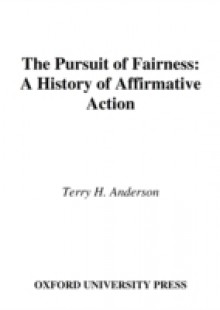 Обложка книги  - Pursuit of Fairness: A History of Affirmative Action