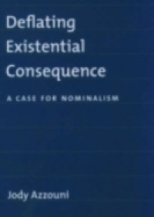 Обложка книги  - Deflating Existential Consequence: A Case for Nominalism