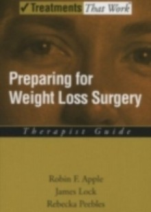 Обложка книги  - Preparing for Weight Loss Surgery: Therapist Guide