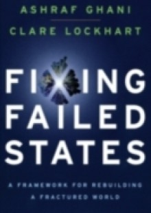 Обложка книги  - Fixing Failed States: A Framework for Rebuilding a Fractured World