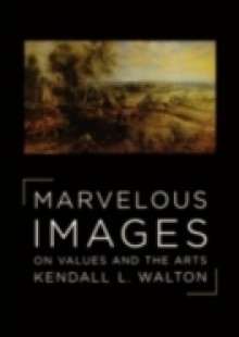 Обложка книги  - Marvelous Images: On Values and the Arts