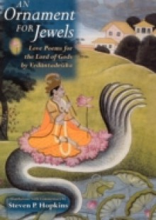 Обложка книги  - Ornament for Jewels: Love Poems For The Lord of Gods, by Venkatesa
