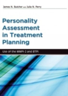 Обложка книги  - Personality Assessment in Treatment Planning: Use of the MMPI-2 and BTPI