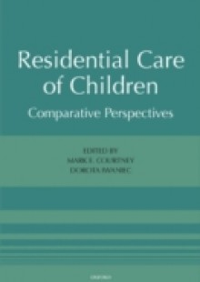 Обложка книги  - Residential Care of Children: Comparative Perspectives