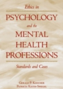 Обложка книги  - Ethics in Psychology and the Mental Health Professions: Standards and Cases