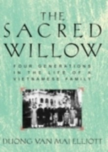 Обложка книги  - Sacred Willow: Four Generations in the Life of a Vietnamese Family