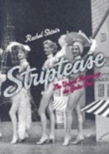 Обложка книги  - Striptease: The Untold History of the Girlie Show