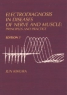 Обложка книги  - Electrodiagnosis in Diseases of Nerve and Muscle 3/e