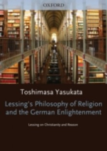 Обложка книги  - Lessings Philosophy of Religion and the German Enlightenment