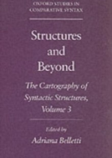 Обложка книги  - Structures and Beyond: The Cartography of Syntactic Structures, Volume 3