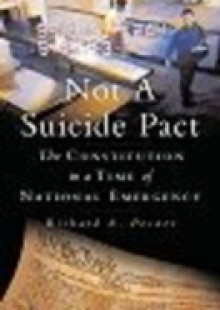 Обложка книги  - Not a Suicide Pact: The Constitution in a Time of National Emergency