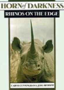 Обложка книги  - Horn of Darkness: Rhinos on the Edge