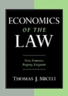 Обложка книги  - Economics of the Law: Torts, Contracts, Property and Litigation