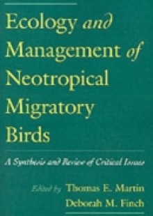 Обложка книги  - Ecology and Management of Neotropical Migratory Birds: A Synthesis and Review of Critical Issues