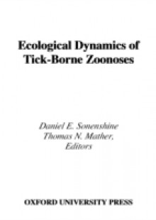 Обложка книги  - Ecological Dynamics of Tick-Borne Zoonoses