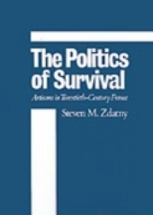 Обложка книги  - Politics of Survival: Artisans in Twentieth-Century France