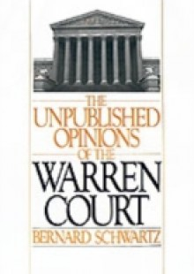 Обложка книги  - Unpublished Opinions of the Warren Court