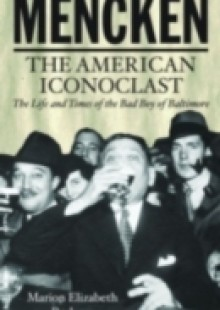 Обложка книги  - Mencken: The American Iconoclast