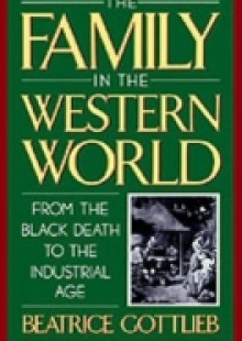 Обложка книги  - Family in the Western World from the Black Death to the Industrial Age