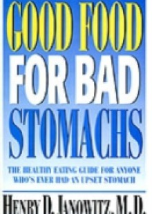 Обложка книги  - Good Food for Bad Stomachs