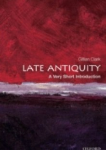 Обложка книги  - Late Antiquity: A Very Short Introduction