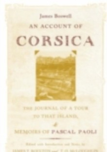 Обложка книги  - Account of Corsica, the Journal of a Tour to That Island; and Memoirs of Pascal Paoli