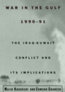 Обложка книги  - War in the Gulf, 1990-91: The Iraq-Kuwait Conflict and Its Implications