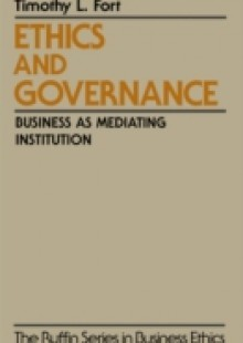 Обложка книги  - Ethics and Governance: Business as Mediating Institution