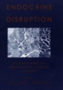 Обложка книги  - Endocrine Disruption: Biological Bases for Health Effects in Wildlife and Humans