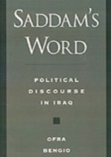 Обложка книги  - Saddams Word: Political Discourse in Iraq
