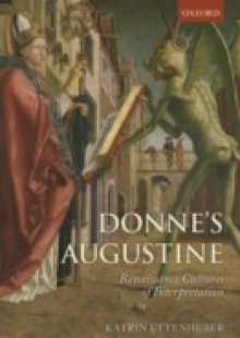 Обложка книги  - Donne's Augustine: Renaissance Cultures of Interpretation