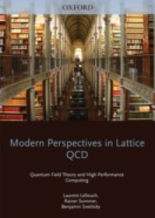 Обложка книги  - Modern Perspectives in Lattice QCD: Quantum Field Theory and High Performance Computing: Lecture Notes of the Les Houches Summer School: Volume 93, August 2009