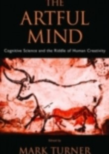 Обложка книги  - Artful Mind: Cognitive Science and the Riddle of Human Creativity