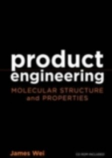 Обложка книги  - Product Engineering: Molecular Structure and Properties