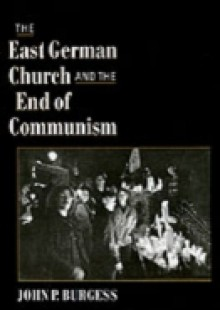 Обложка книги  - East German Church and the End of Communism