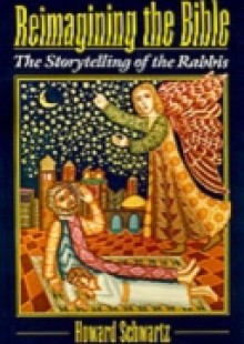 Обложка книги  - Reimagining the Bible: The Storytelling of the Rabbis