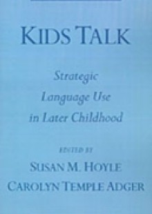 Обложка книги  - Kids Talk: Strategic Language Use in Later Childhood