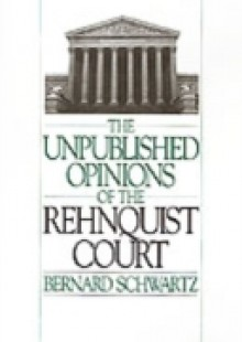 Обложка книги  - Unpublished Opinions of the Rehnquist Court